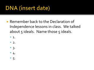 DNA (insert date)