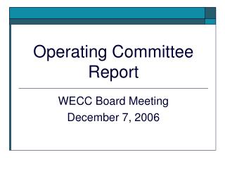 Operating Committee Report