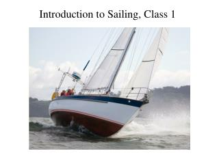 Introduction to Sailing, Class 1