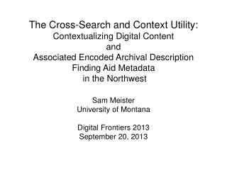 The Cross-Search and Context Utility:  Contextualizing Digital Content  and