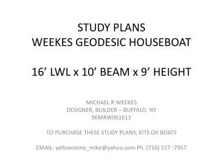 STUDY PLANS WEEKES GEODESIC HOUSEBOAT 16' LWL x 10' BEAM x 9' HEIGHT