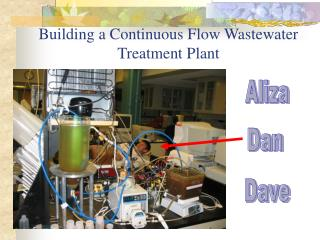 Building a Continuous Flow Wastewater Treatment Plant