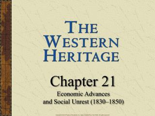 Chapter 21 Economic Advances  and Social Unrest (1830–1850)