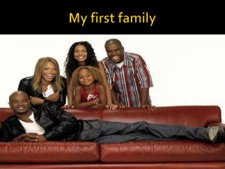My first family