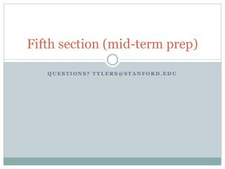 Fifth section (mid-term prep)