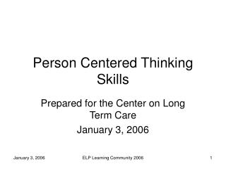 Person Centered Thinking Skills