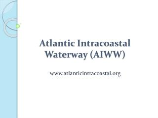 Atlantic Intracoastal Waterway (AIWW)