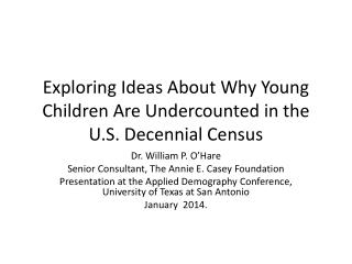 Exploring Ideas About Why Young Children Are Undercounted in the U.S. Decennial Census