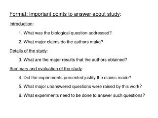 Format: Important points to answer about study :  Introduction :