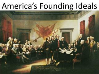 America's Founding Ideals
