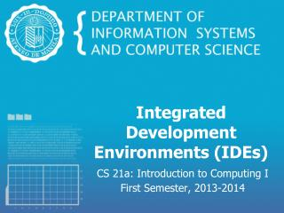 Integrated Development Environments (IDEs)