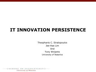 IT INNOVATION PERSISTENCE