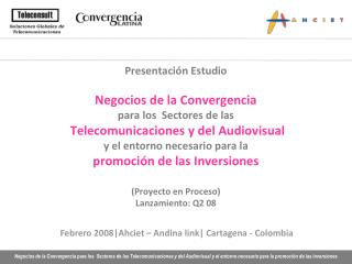 Febrero  2008|Ahciet – Andina link| Cartagena - Colombia