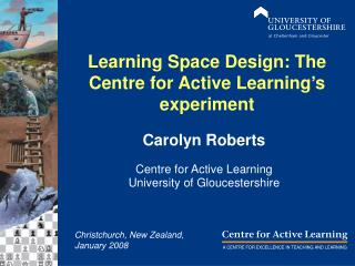 Learning Space Design: The Centre for Active Learning's experiment