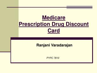 Medicare  Prescription Drug Discount Card