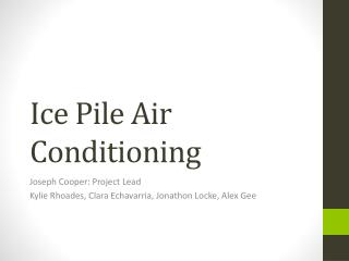 Ice Pile Air Conditioning
