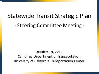 October 14, 2010 California Department of Transportation