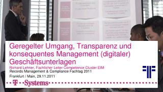 Records Management & Compliance  Fachtag  2011 Frankfurt / Main, 29.11.2011