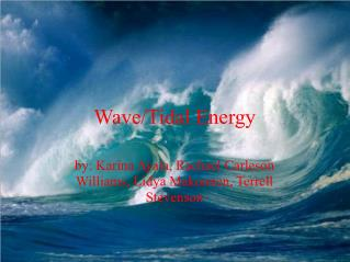 Wave/Tidal Energy