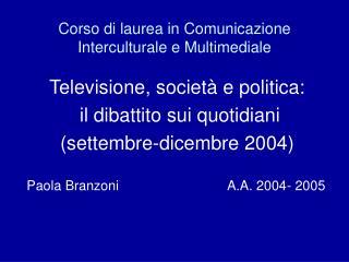 Corso di laurea in Comunicazione Interculturale e Multimediale