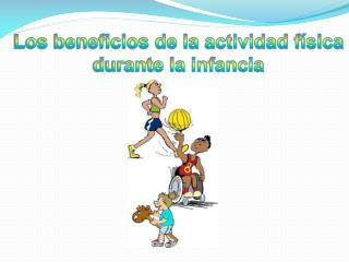 Los beneficios de la actividad física durante la infancia