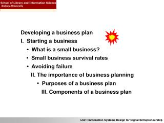 Developing a business plan I.  Starting a business     �  What is a small business?