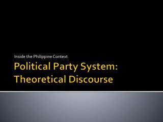 Political Party System: Theoretical Discourse