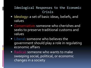 Ideological Responses to the Economic Crisis