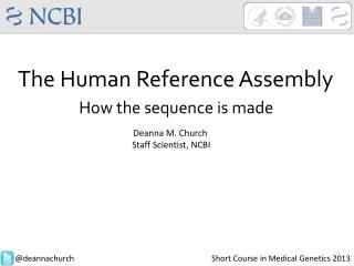 The Human Reference Assembly