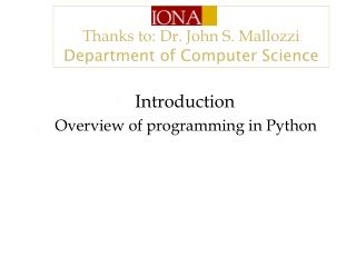 Introduction  Overview of programming in Python