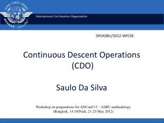 Continuous  Descent Operations  (CDO ) Saulo Da Silva