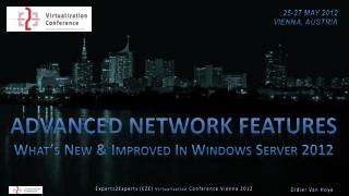 Advanced Network Features What's New & Improved In Windows Server 2012