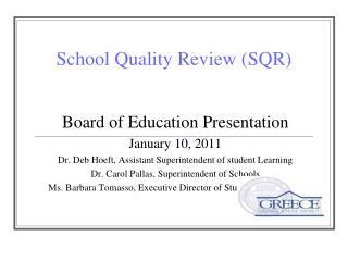 School Quality Review (SQR)