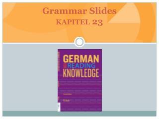 Grammar Slides kapitel 23