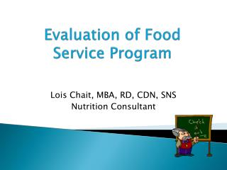 Evaluation of Food Service Program