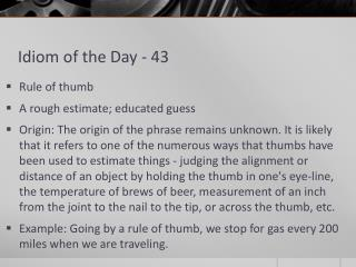Idiom of the Day - 43