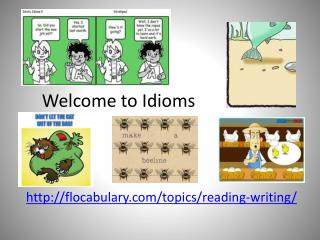 Welcome to Idioms