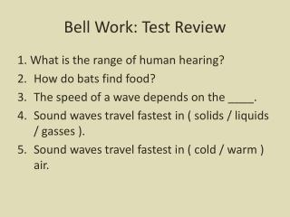 Bell Work: Test Review