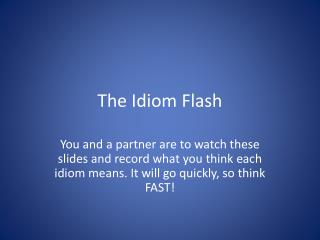 The Idiom Flash