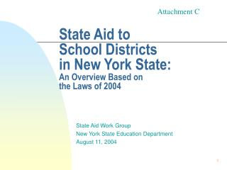 State Aid to  School Districts in New York State: An Overview Based on  the Laws of 2004