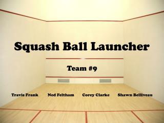 Squash Ball Launcher