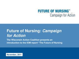 Future of Nursing:  Campaign for Action
