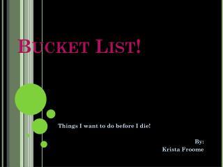 Bucket List!