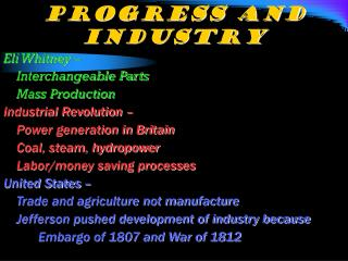 Progress and Industry
