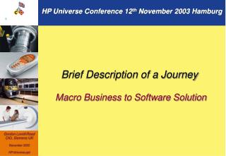 Brief Description of a Journey Macro Business to Software Solution
