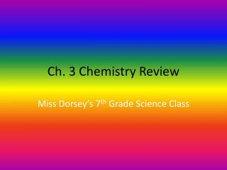 Ch. 3 Chemistry Review