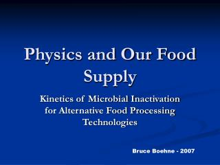 Physics and Our Food Supply