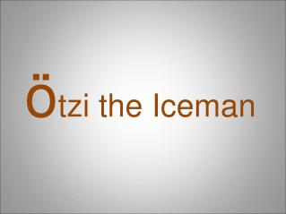 ö tzi the Iceman