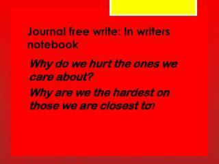 Journal free write: In writers notebook