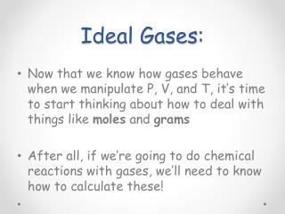 Ideal Gases :